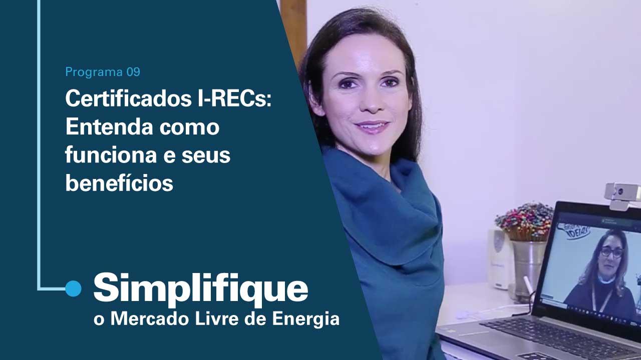 Certificados I-RECs: Entenda como funciona e seus benefícios